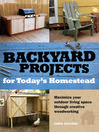 Backyard Projects for Today&#39;s Homestead (eBook)